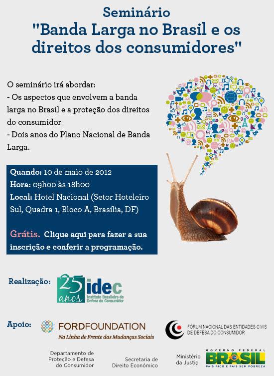 Seminário Banda Larga no Brasil e os direitos dos consumidores